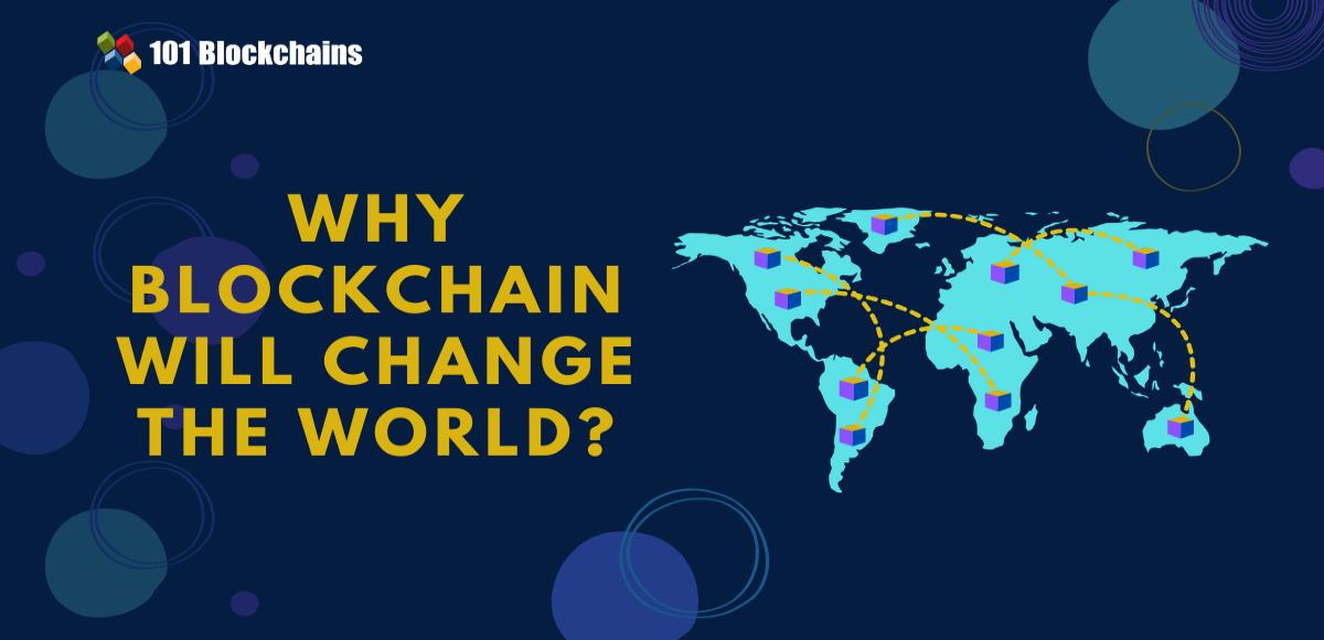 blockchain will change the world