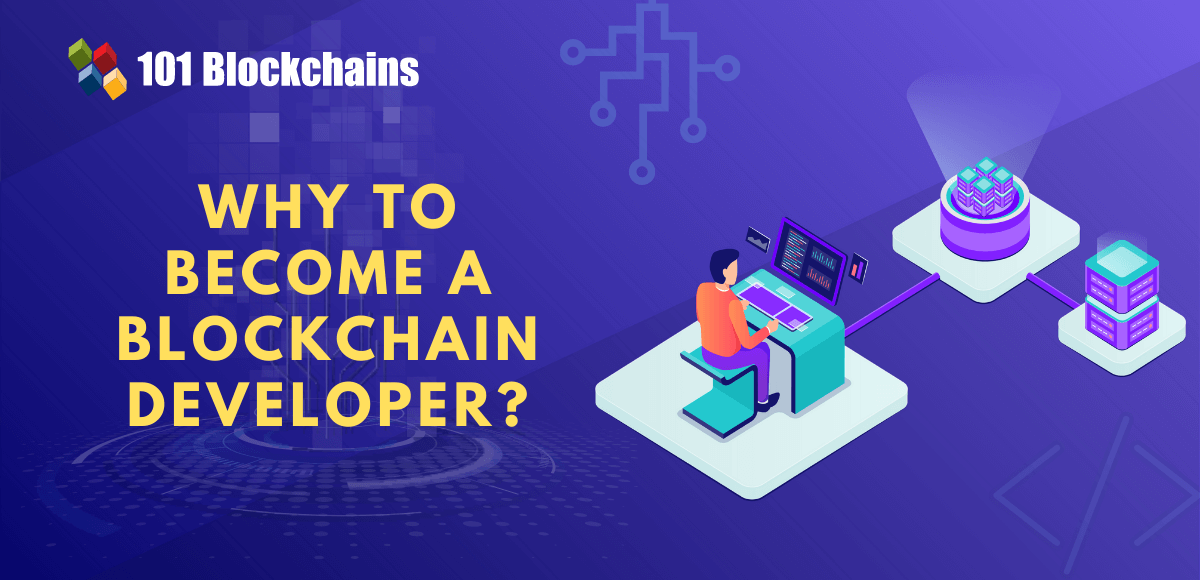 why to become a blockchain developer