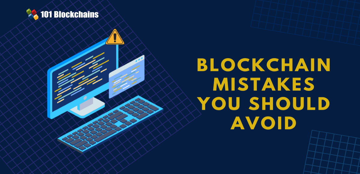 blockchain mistakes