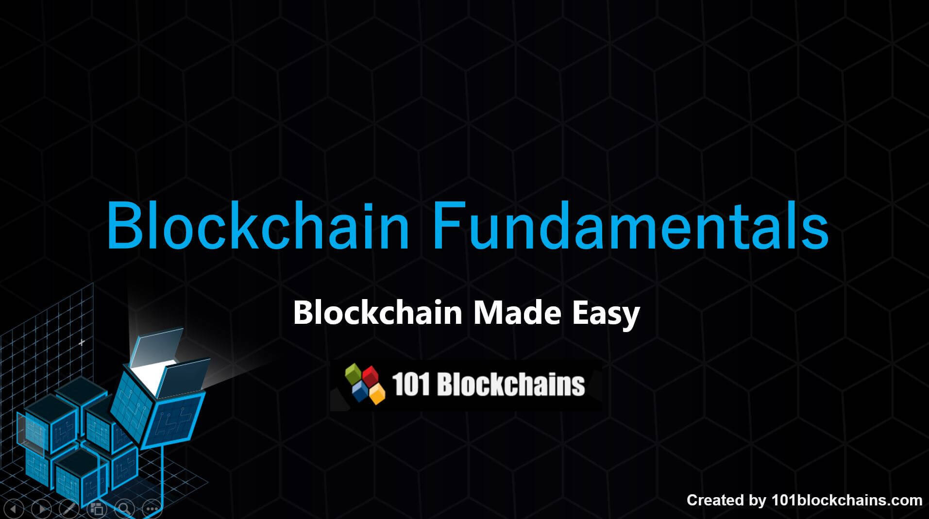 Blockchain Fundamentals Presentation - Introduction to