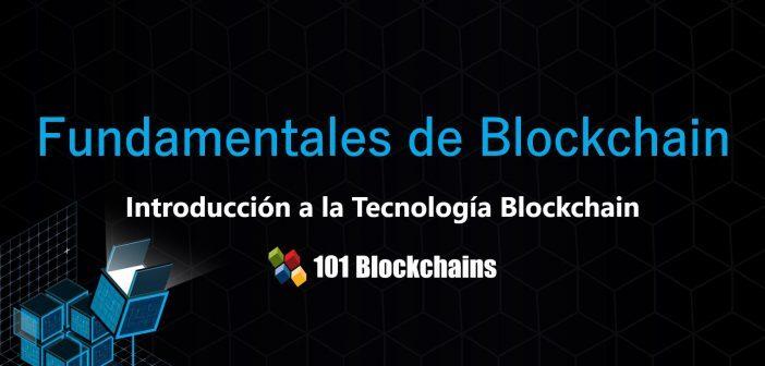 Presentación - Temas Fundamentales de Blockchain - Introducción a la Tecnología Blockchain