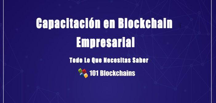 Capacitación enBlockchain Empresarial