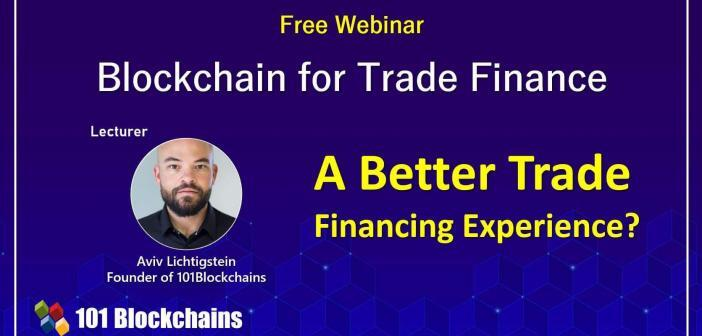 Blockchain in Trade Finance Webinar