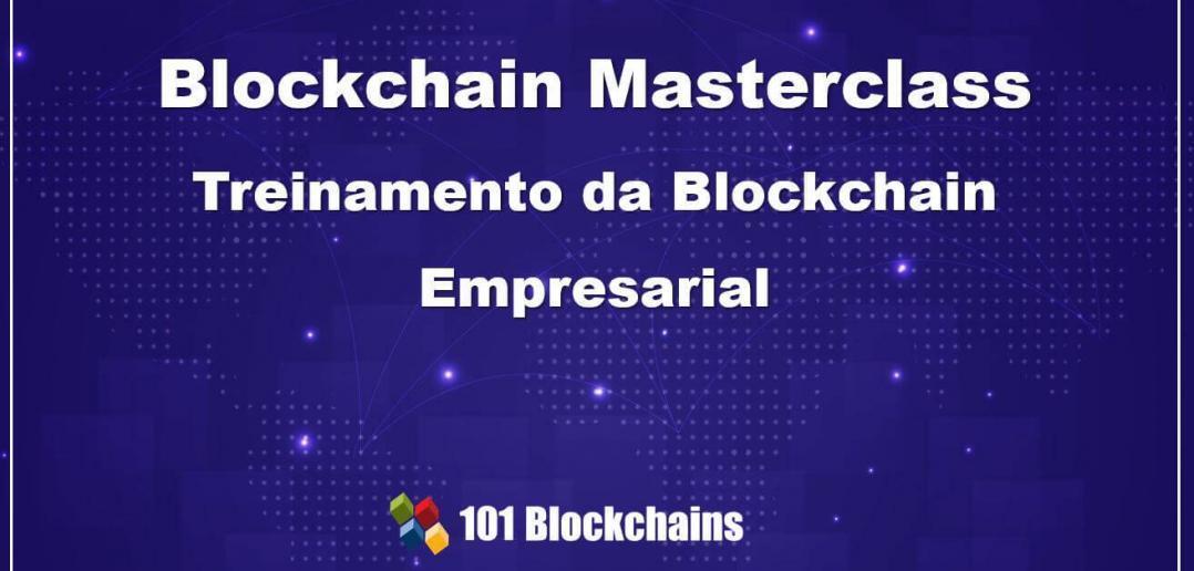 Blockchain Masterclass Treinamento da Blockchain Empresarial