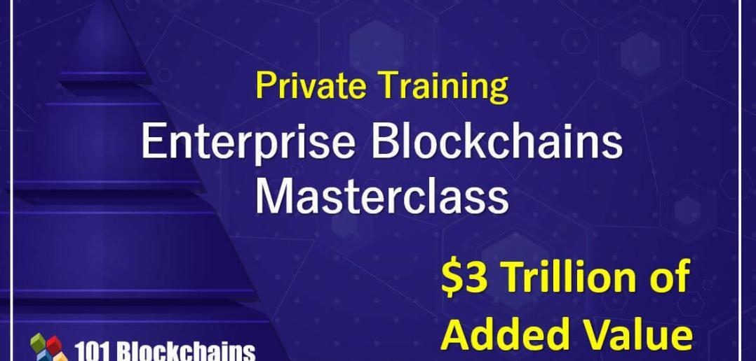 enterprise blockchains masterclass training