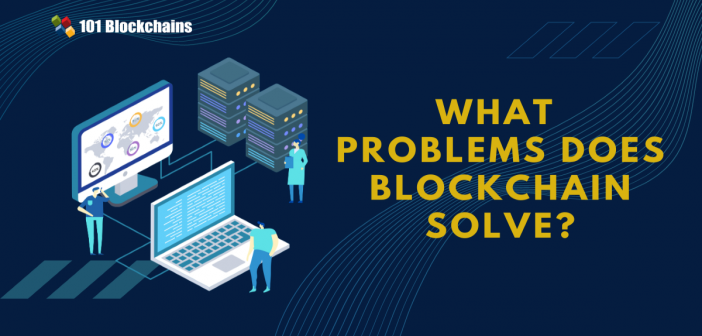 problems blockchain solve