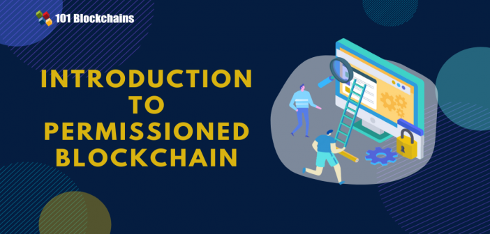 Introduction to Permissioned Blockchain