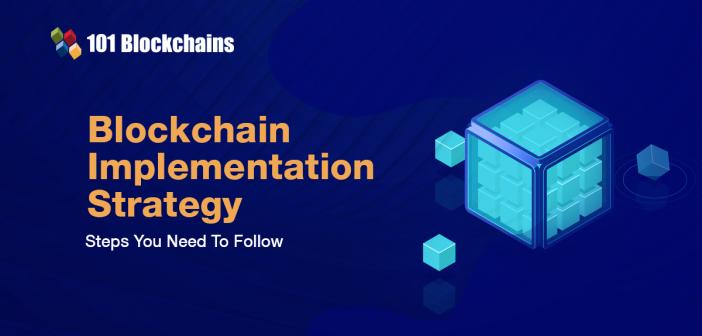 Blockchain Implementation Strategy