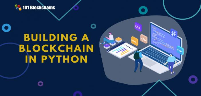 Building a Blockchain in Python