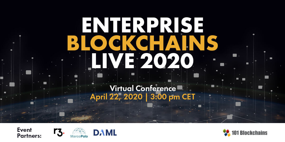 Enterprise Blockchians Live 2020 Virtual conference