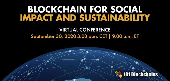 BLOCKCHAIN FOR SOCIAL IMPACT AND SUSTAINABILITY CONFERENCE