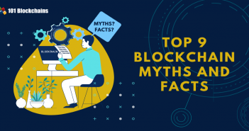 Blockchain Myths and Facts