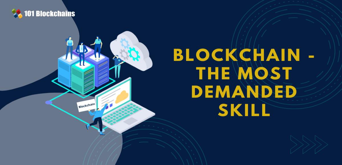 Blockchain The Most Demanded Skill