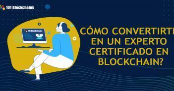 COMO CONVERTIRTE EN UN EXPERTO CERTIFICADO EN BLOCKCHAIN