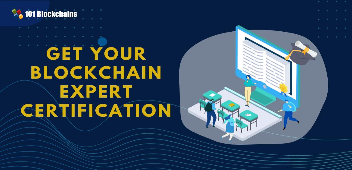 Get Your Blockchain Expert Certification