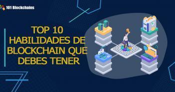 TOP 10 HABILIDADES DE BLOCKCHAIN