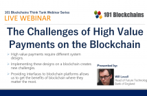 The Challenges of High Value Payments on the Blockchain webinar