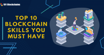 Top 10 Blockchain Skills You Must Have