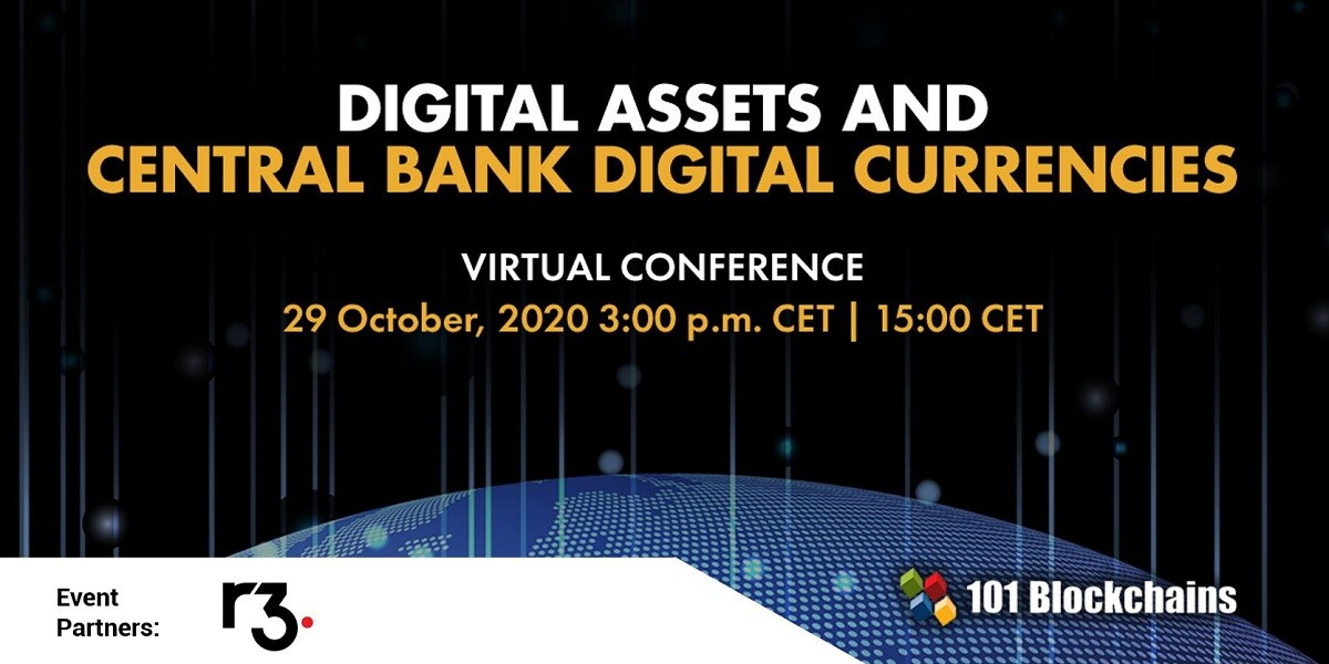 DIGITAL ASSETS AND CENTRAL BANK DIGITAL CURRENCIES Conference r3