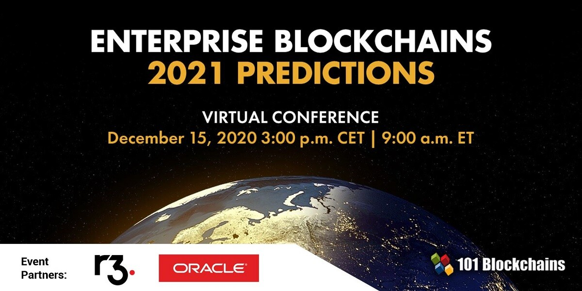 ENTERPRISE BLOCKCHAINS 2021 PREDICTIONS CONFERENCE updated