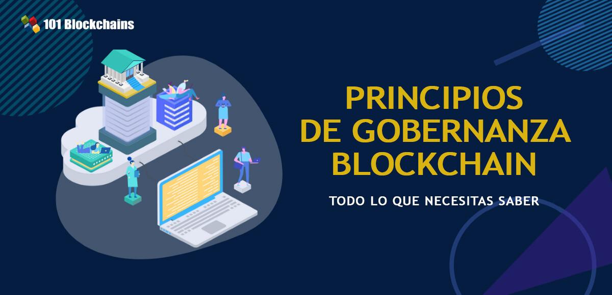 PRINCIPIOS DE GOBERNANZA BLOCKCHAIN