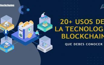 USOS DE LA TECNOLOGIA BLOCKCHAIN
