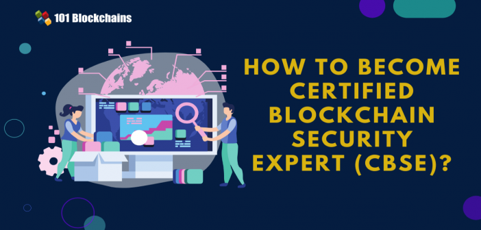 become certified blockchain blockchain security expert