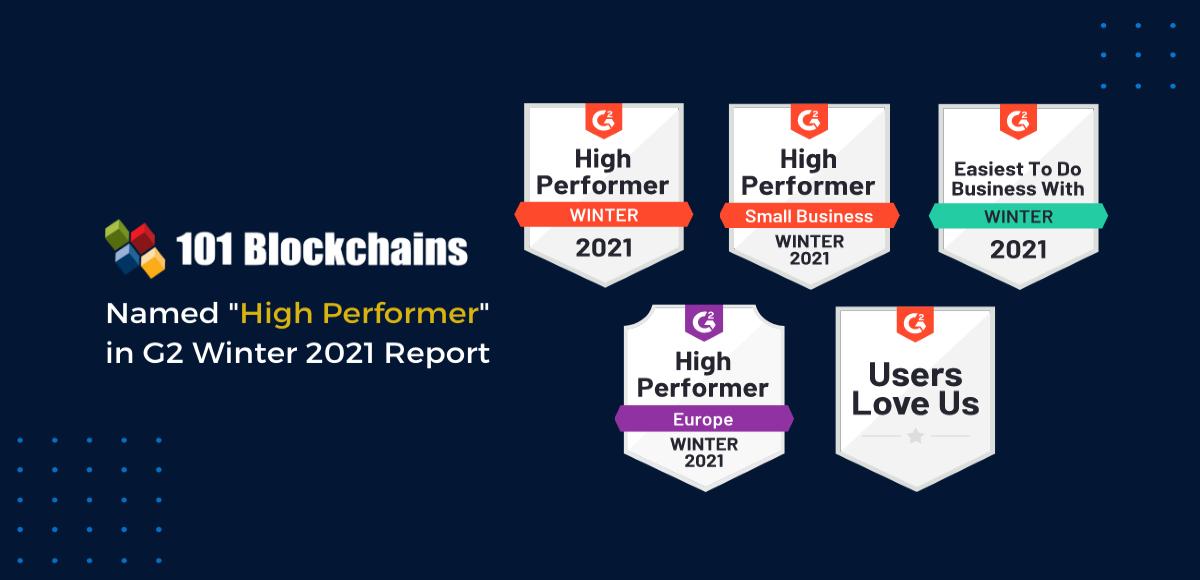 G2 Winter 2021 101 Blockchains Named as High Performer