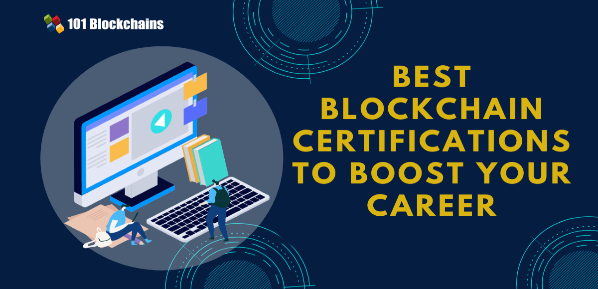 <bold>Best</bold> Blockchain Certifications to Boost Your Career