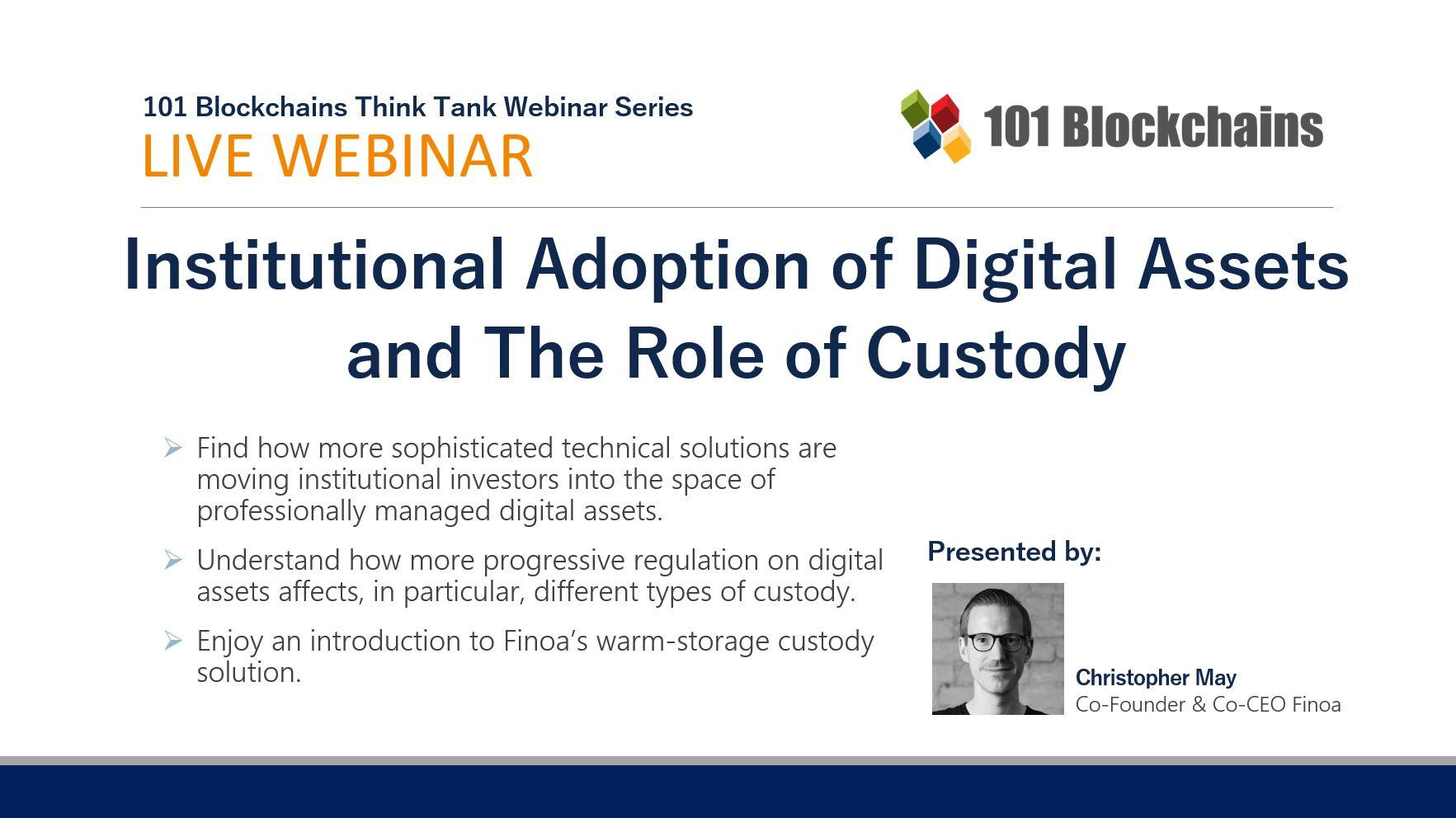 Institutional Adoption of Digital Assets and The Role of Custody webinar