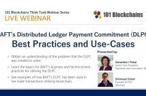 BAFT's Distributed Ledger Payment Commitment (DLPC) Webinar