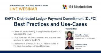 BAFT's Distributed Ledger Payment Commitment (DLPC) Webinar