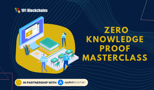 Zero Knowledge Proofs (ZKP) Masterclass