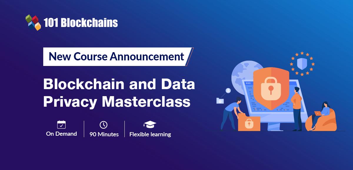 Blockchain and Data Privacy masterclass