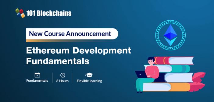 Ethereum Development Fundamentals