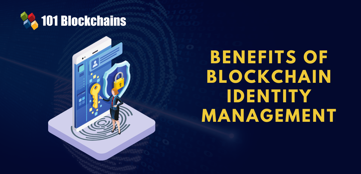 blockchain identity management benefits