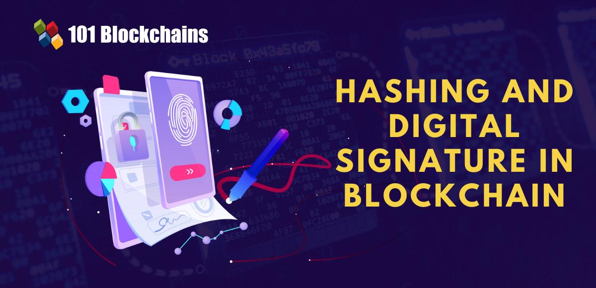 Hashing and Digital Signature in Blockchain
