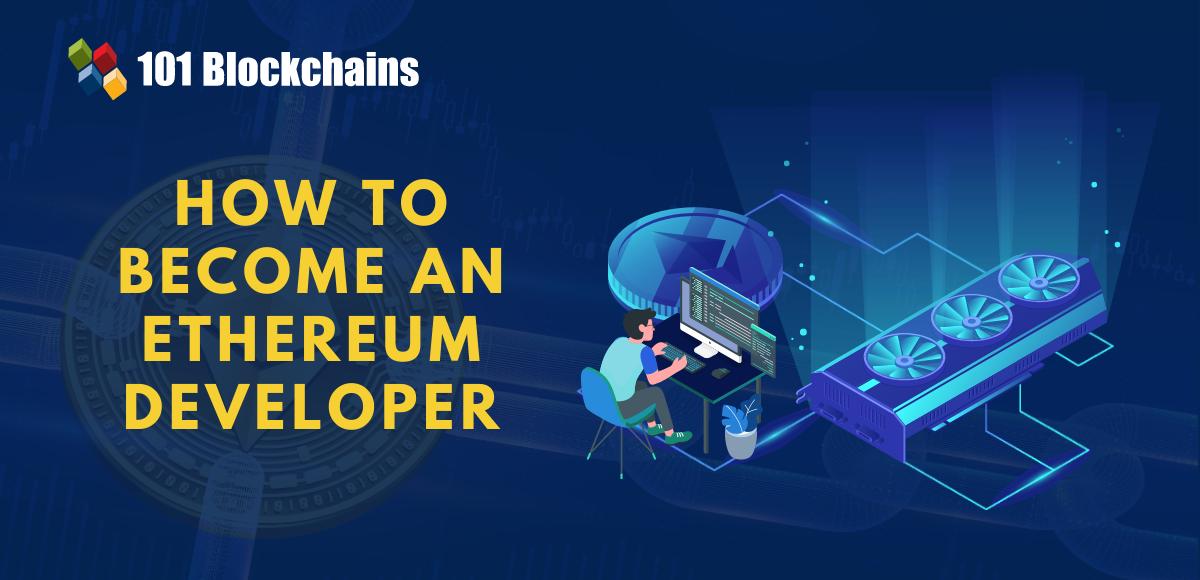become an ethereum developer