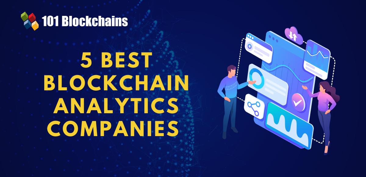 Top Blockchain Analytics Companies