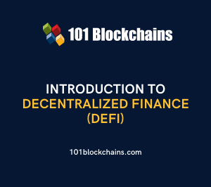 Introduction to Decentralized Finance (DeFi)