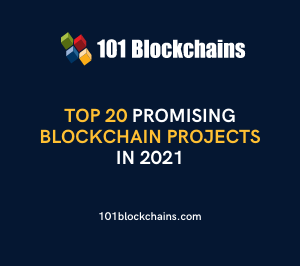 Top 20 Promising Blockchain Projects in 2021