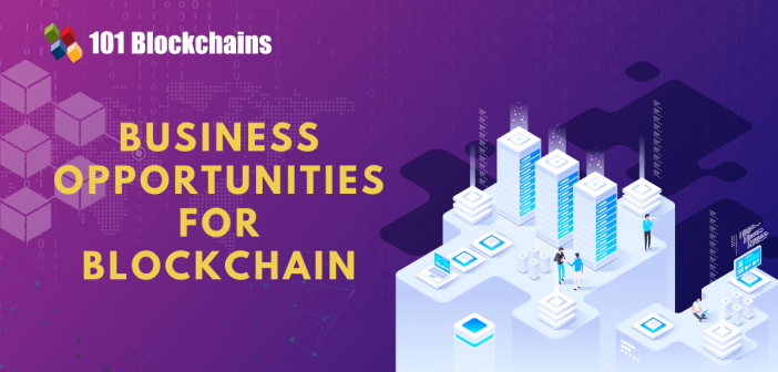 Business Opportunities For Blockchain