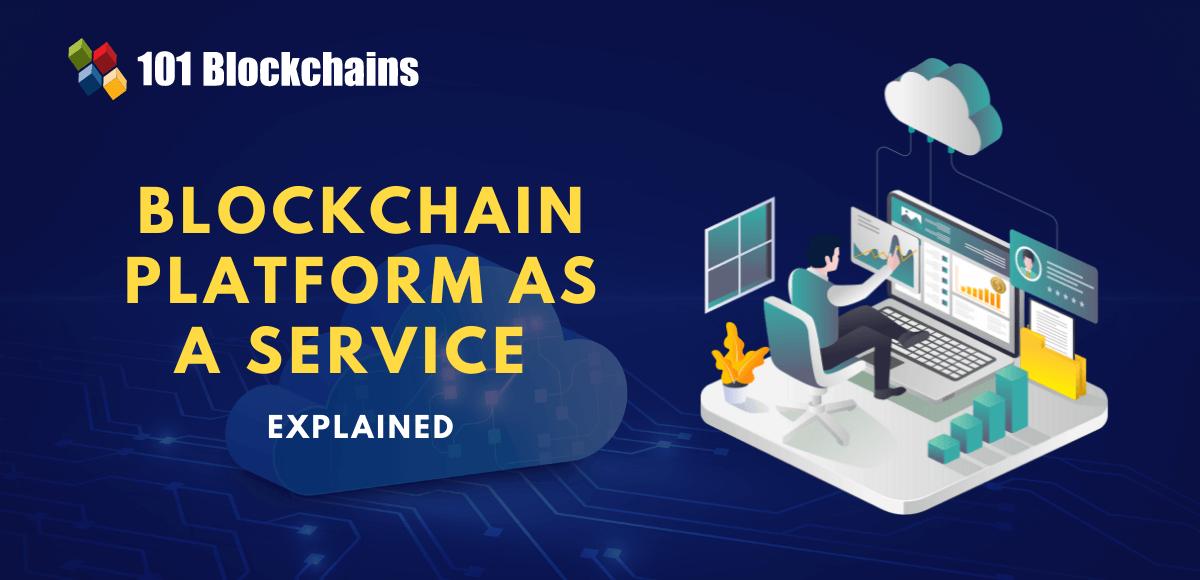blockchain platform as a service